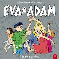 Eva & Adam : Inte som en dans - Vol. 8