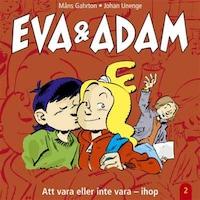 Eva & Adam : Att vara eller inte vara - ihop - Vol. 2