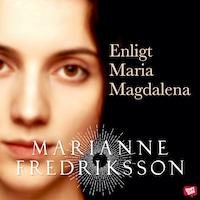 Enligt Maria Magdalena
