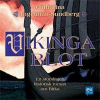 Vikingablot : en historisk roman om Birka