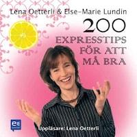 200 expresstips för att må bra