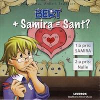Bert och Samira = Sant?