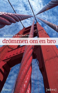 Drömmen om en bro