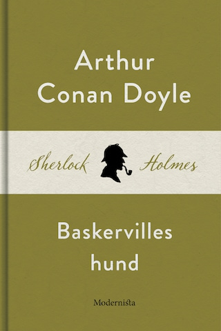 Baskervilles hund (En Sherlock Holmes-roman)