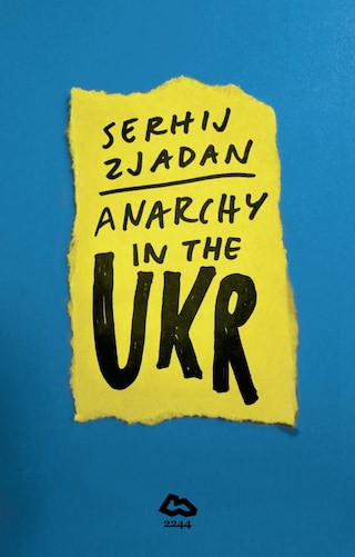 Anarchy in the UKR
