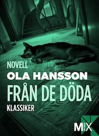 Från de döda : novell