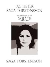 Jag heter Saga Torstensson