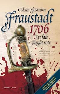 Fraustadt 1706 : ett fält färgat rött