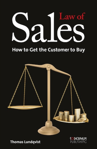 Law of sales - how to get the customer to buy
