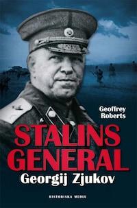 Stalins general : Georgij Zjukov