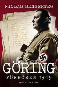 Göring : förhören 1945