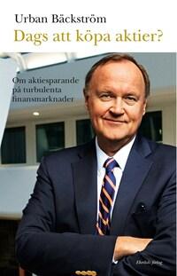 Dags att köpa aktier? av Urban Bäckström