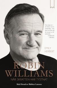 Robin Williams – När skratten har tystnat