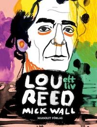 Lou Reed – Ett liv