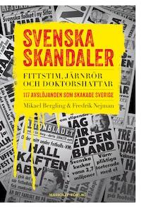 Svenska skandaler - Fittstim, järnrör och doktorshattar