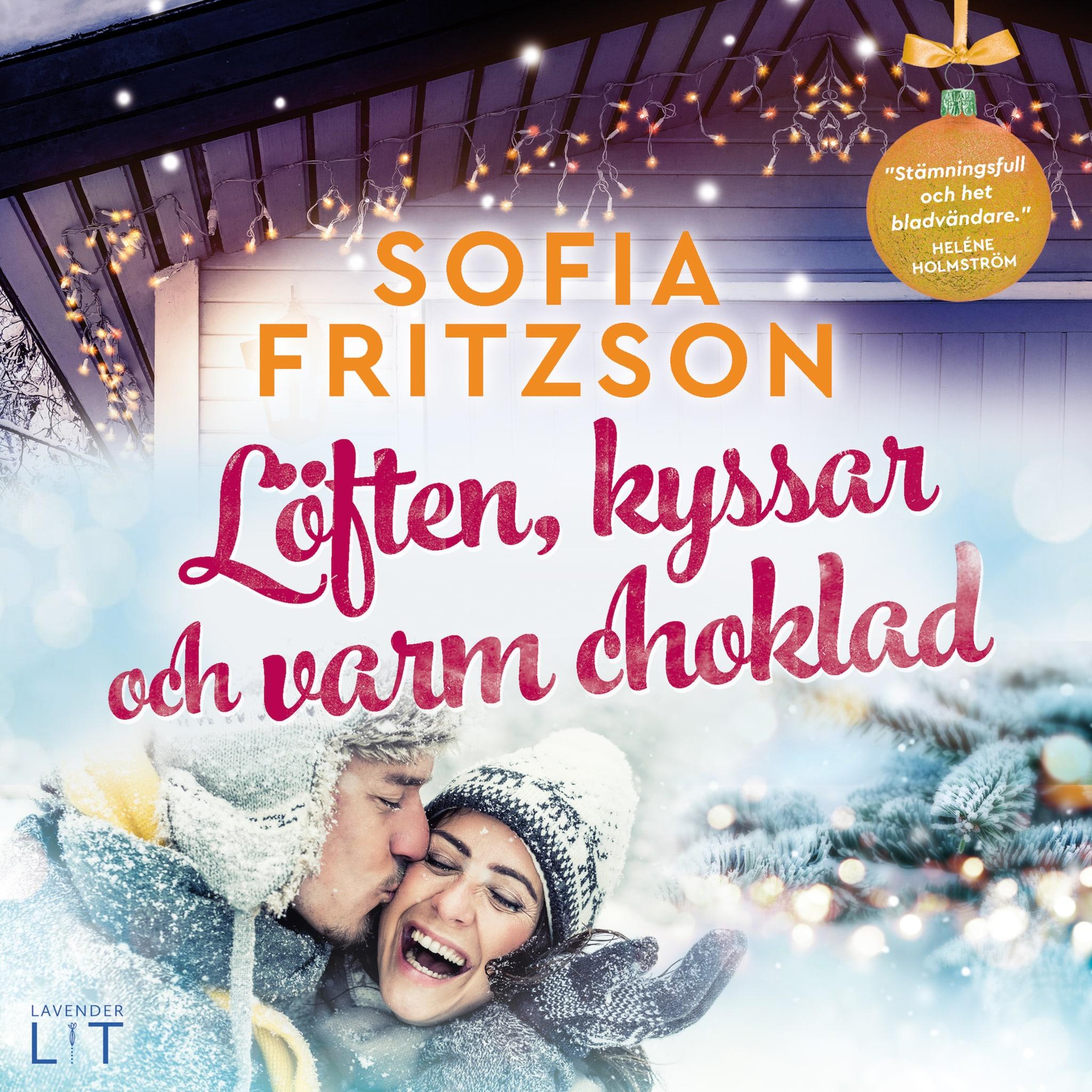 Löften, kyssar och varm choklad - Sofia Fritzson - E-bok - Ljudbok -  BookBeat