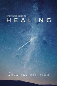 Frigörande vägledd healing