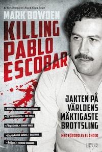 Killing Pablo Escobar