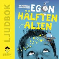 Egon hälften alien