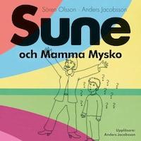 Sune och Mamma Mysko