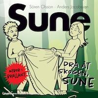 Dra åt skogen Sune!