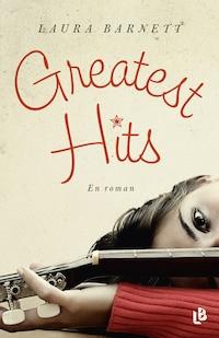 Greatest hits - en roman