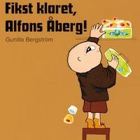 Fikst Klaret, Alfons Åberg!