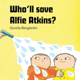 Who'll save Alfie Atkins