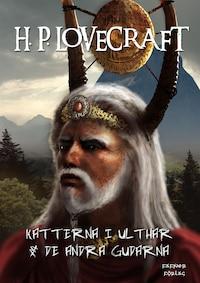 Katterna i Ulthar  &  De andra gudarna