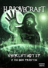 Nyarlathotep  &  Den onda prästen
