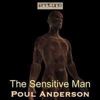 The Sensitive Man