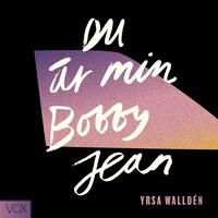 Du är min Bobby Jean