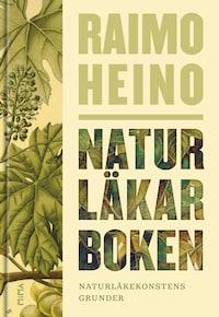 Naturläkarboken: Naturläkekonstens grunder