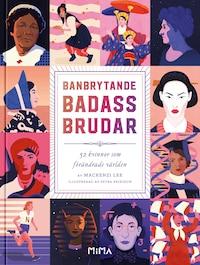 Banbrytande Badass-Brudar
