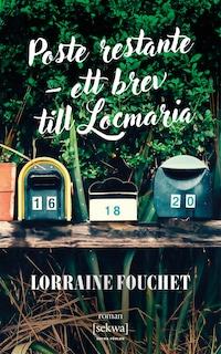 Poste restante – ett brev till Locmaria
