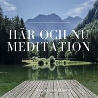 Meditation - Här och nu