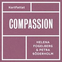 Compassion – Medkänsla med dig själv och andra