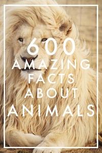 600 Amazing Facts About Animals (Epub2)