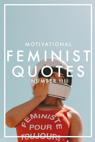 MOTIVATIONAL FEMINIST QUOTES 3 (Epub2)