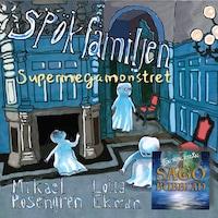 Spökfamiljen - Supermegamonstret