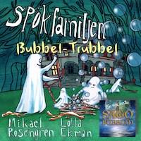 Spökfamiljen - Bubbel-Trubbel