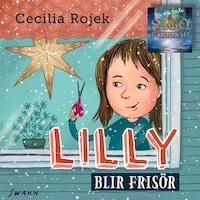 Lilly blir frisör