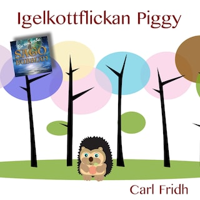 Igelkottflickan Piggy
