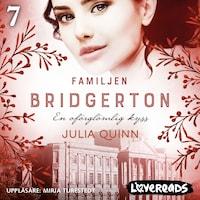 Familjen Bridgerton 7: En oförglömlig kyss