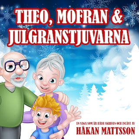 Theo, Mofran & julgranstjuvarna