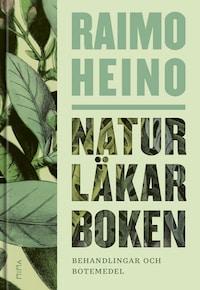 Naturläkarboken: Behandlingar och botemedel