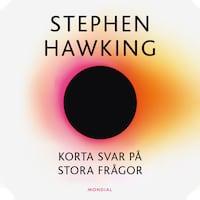 Korta svar på stora frågor av Stephen Hawking
