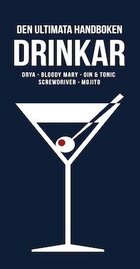 Den ultimata handboken DRINKAR (Epub2)