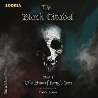 The Black Citadel: The Dwarf King's Son