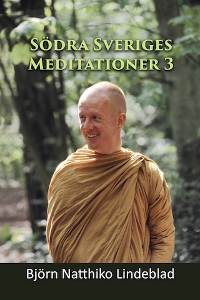 Södra Sverige Meditationer 3